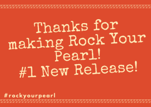 Rock Your Pearl! _1 New Release!